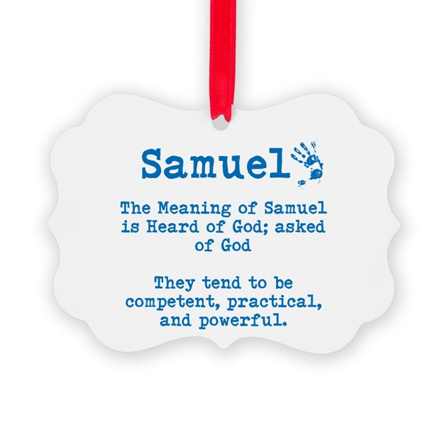 The Meaning Of Samuel Ornament By Itsallinthename