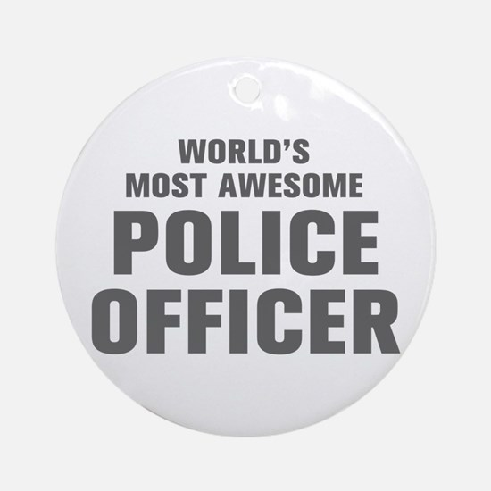 WORLDS MOST AWESOME Police Officer-Akz gray 300 Or
