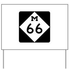 M-66, Michigan Yard Sign