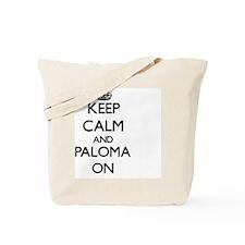Keep Calm and Paloma ON Tote Bag