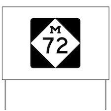 M-72, Michigan Yard Sign