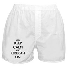 Keep Calm and Rebekah ON Boxer Shorts