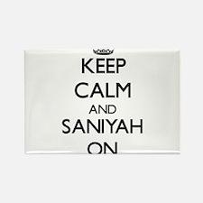 Keep Calm and Saniyah ON Magnets