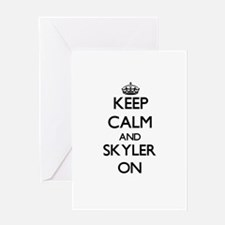 Keep Calm and Skyler ON Greeting Cards