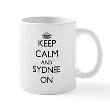 Keep Calm and Sydnee ON Mugs