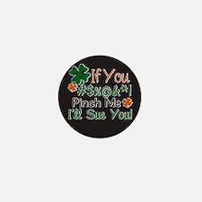 Pinch and I sue Mini Button