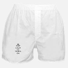Keep Calm and Yadira ON Boxer Shorts