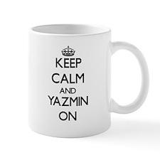 Keep Calm and Yazmin ON Mugs