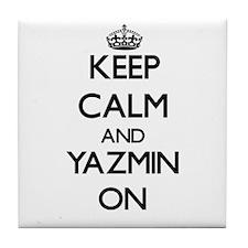 Keep Calm and Yazmin ON Tile Coaster