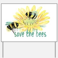Save the Bees Yard Sign