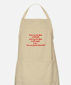 Are you going to drink that? Apron