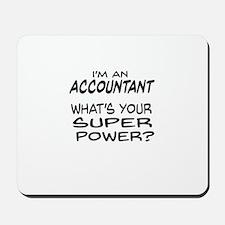 Accountant Super Power Mousepad