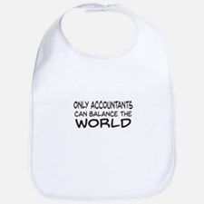 Only Accountants can balance the world Bib