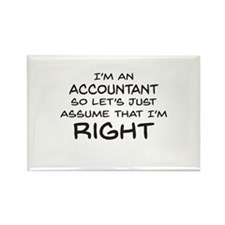 Im an accountant Assume Im Right Magnets