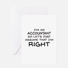 Im an accountant Assume Im Right Greeting Cards