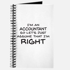 Im an accountant Assume Im Right Journal