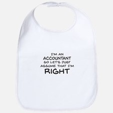 Im an accountant Assume Im Right Bib