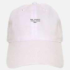 Be Audit You Can Be Baseball Baseball Baseball Cap