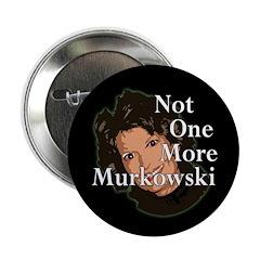 Not One More Murkowski Button