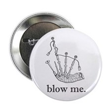 blow me. Button