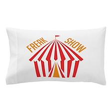 Freak Show Pillow Case