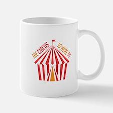 Circus is Here Mugs