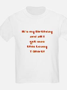 Lousy B'day tee T-Shirt
