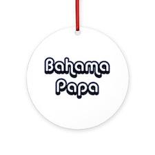 Bahama Papa Ornament (Round)