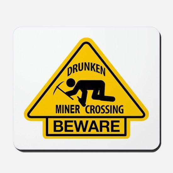 Drunken Miner Crossing Mousepad