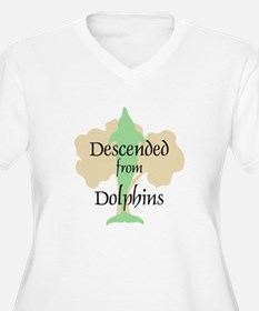 Descended from Dolphins T-Shirt