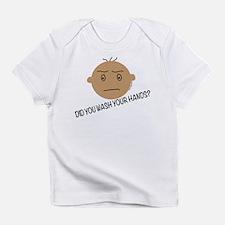 WASH YOUR HANDS PLEASE! Infant T-Shirt