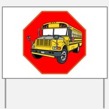 School Bus Driver Yard Sign