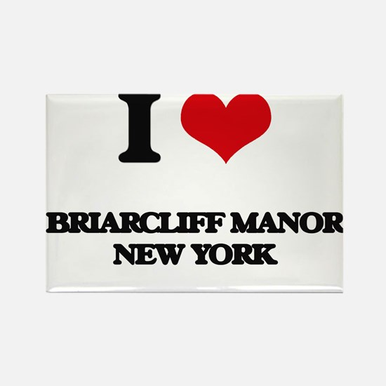 I love Briarcliff Manor New York Magnets