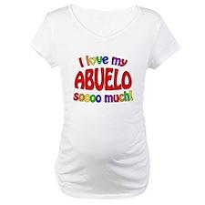 I love my ABUELO soooo much! Shirt
