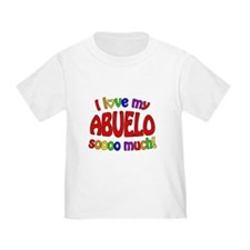I love my ABUELO soooo much! T-Shirt