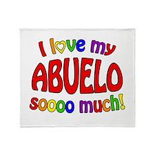 I love my ABUELO soooo much! Throw Blanket
