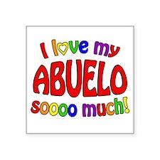 I love my ABUELO soooo much! Sticker