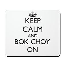 Keep calm and Bok Choy ON Mousepad