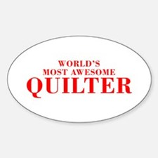 WORLDS MOST AWESOME Quilter-Bod red 300 Decal