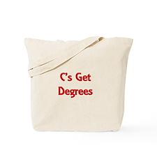 C Gets Degree Tote Bag