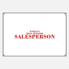 WORLDS MOST AWESOME Salesperson-Bod red 300 Banner