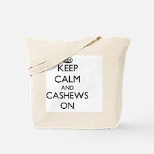 Keep calm and Cashews ON Tote Bag
