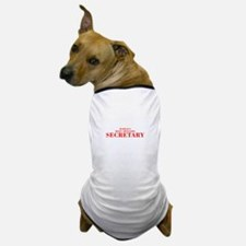WORLDS MOST AWESOME Secretary-Bod red 300 Dog T-Sh