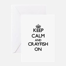 Keep calm and Crayfish ON Greeting Cards