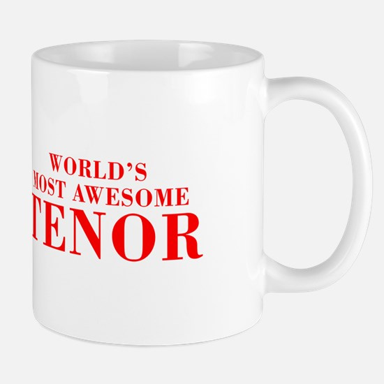 WORLDS MOST AWESOME Tenor-Bod red 300 Mugs