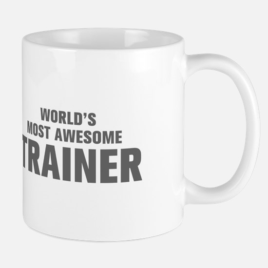 WORLDS MOST AWESOME Trainer-Akz gray 500 Mugs