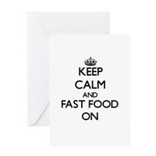 Keep calm and Fast Food ON Greeting Cards