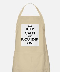 Keep calm and Flounder ON Apron