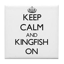 Keep calm and Kingfish ON Tile Coaster