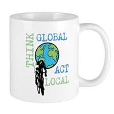 Think Global Act Local Mugs